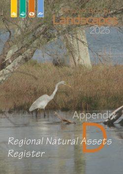 Appendix D Regional Natural Assets Register