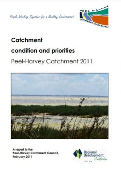 Catchment condition and priorities Peel-Harvey Catchment 2011