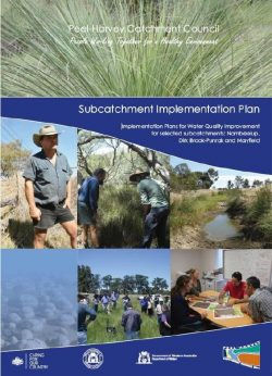 Subcatchment Implementation Plan for Water Quality Improvement for Nambeelup Dir Brook P