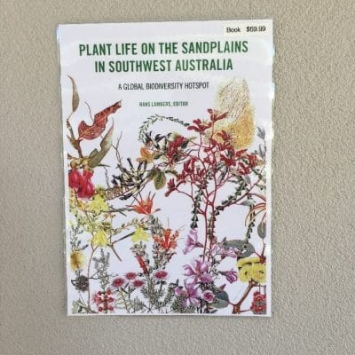 Plant Life on the Sandplains in Southwest Australia – A Global Biodiversity Hotspot Book